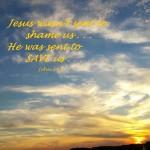 Jesus wasn't sent to shame   John 3  17